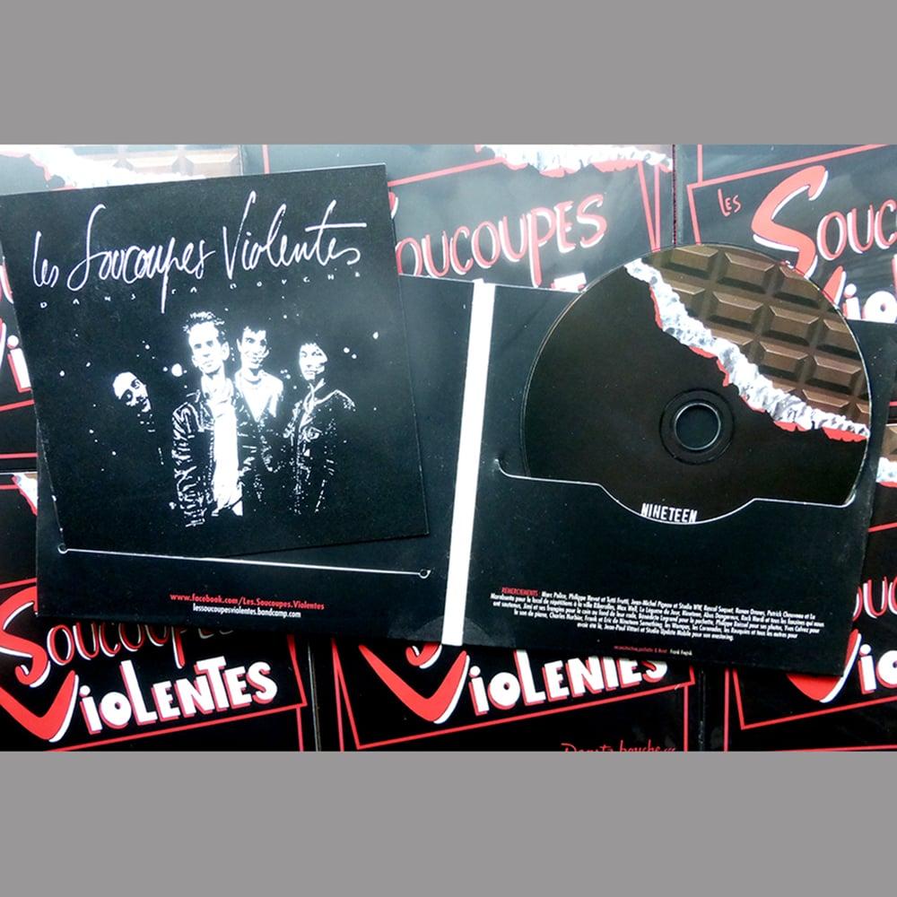 """SOUCOUPES VIOLENTES """"Dans Ta Bouche"""" CD (2016)"""