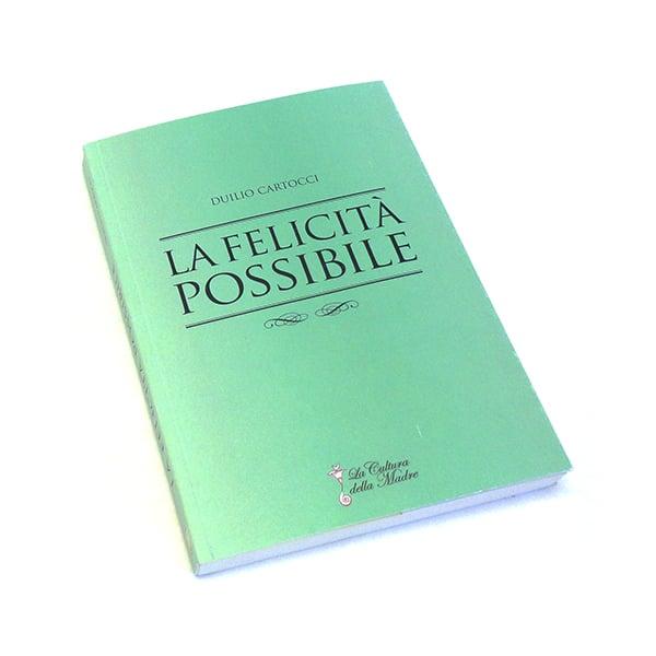 Image of La Felicità Possibile, Duilio Cartocci