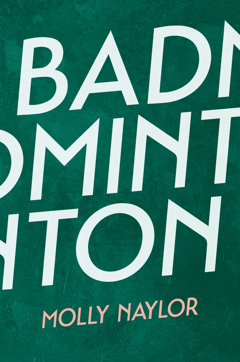 Image of Badminton by Molly Naylor