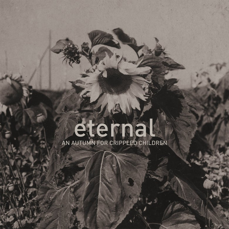 Image of AN AUTUMN FOR CRIPPLED CHILDREN - ETERNAL LP