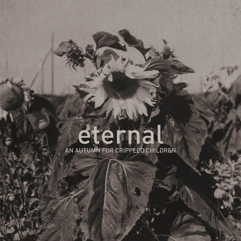 Image of AN AUTUMN FOR CRIPPLED CHILDREN - ETERNAL LP
