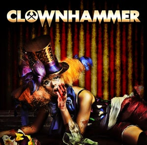 Image of CLOWNHAMMER cd