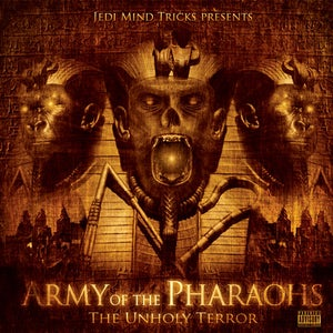 Image of Army of the Pharaohs - The Unholy Terror CD