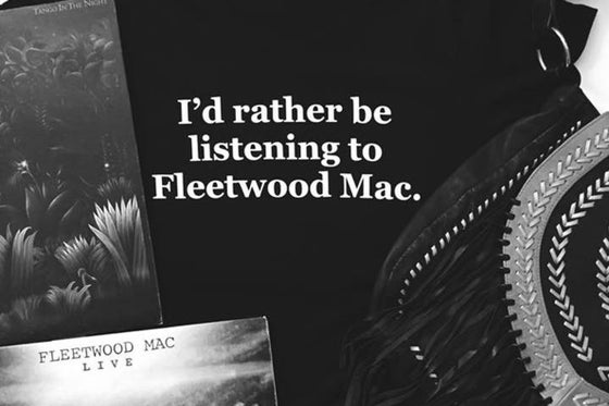 Image of i'd rather be listening to fleetwood mac t-shirt - BLACK