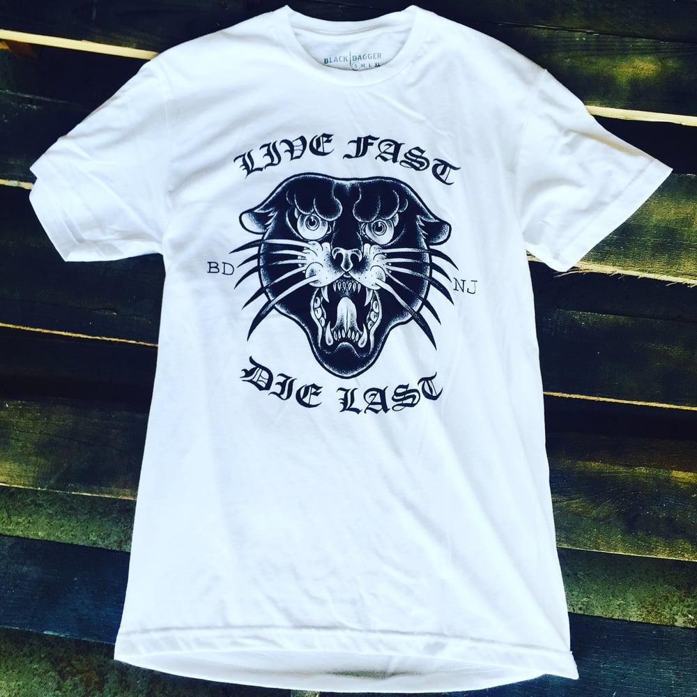 Image of Live Fast Die Last *WHITE
