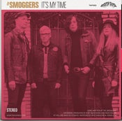 "Image of OUT NOW : 7"" The Smoggers / Charm Bag  Ltd Edition 500 copies."
