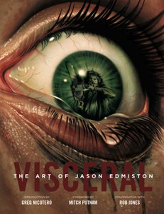 Image of VISCERAL: The art of Jason Edmiston