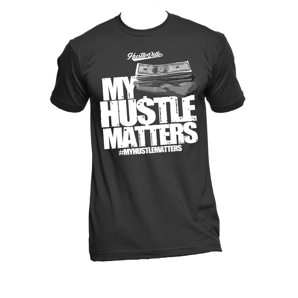 Image of HUSTLE MATTERS