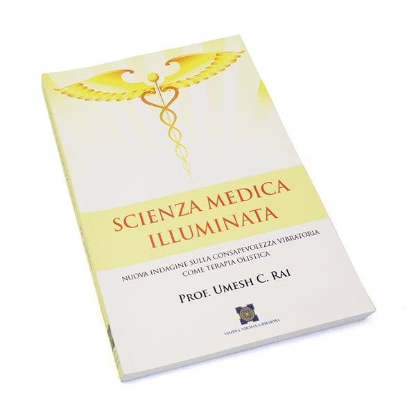 Image of Scienza Medica Illuminata, Umesh C. Rai
