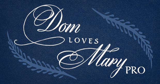 Image of Dom Loves Mary Pro