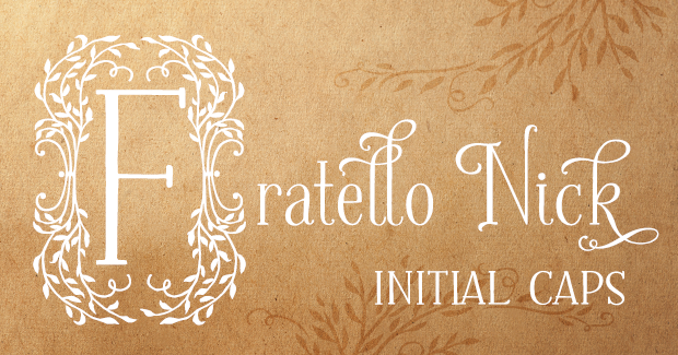 Image of Fratello Nick Initial Caps