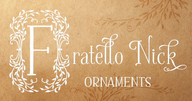 Image of Fratello Nick Ornaments