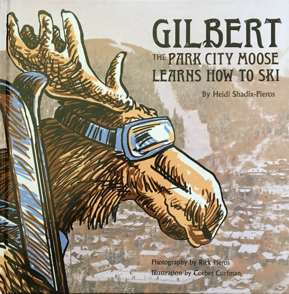Image of Gilbert The Park City Moose Learns How to Ski
