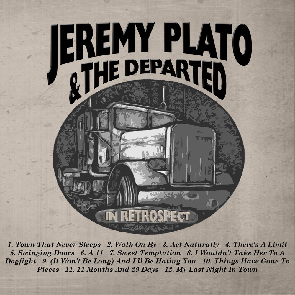 "Image of Jeremy Plato & The Departed ""In Retrospect"" CD"