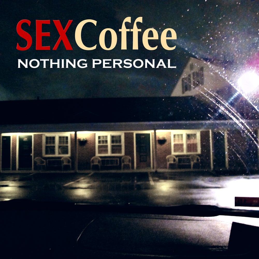 """Image of SEXCoffee """"Nothing Personal"""" EP"""