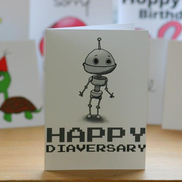 Image of Happy Diaversary Robot (approx $5.40)