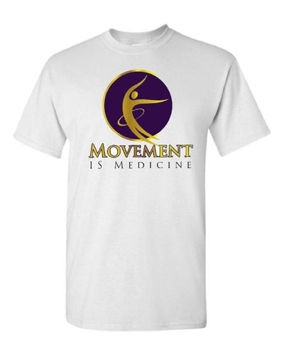 Image of Movement IS Medicine T-shirt