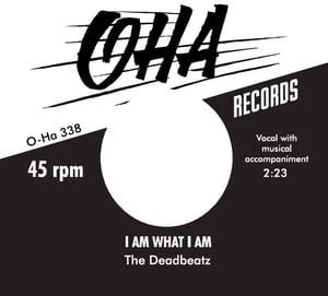 "Image of 7"" The DeadBeatz : Run I Am What I Am.  Ltd Edition 150 copies."