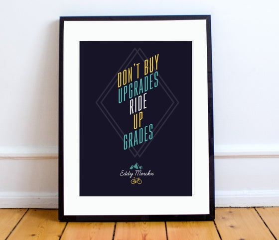 "Image of ""Don't buy upgrades"" quote print - A4 or A3"
