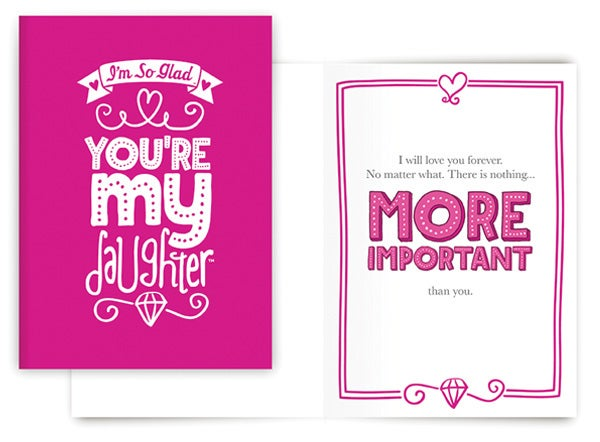 NOTHING MORE IMPORTANT CARD (DAUGHTER)