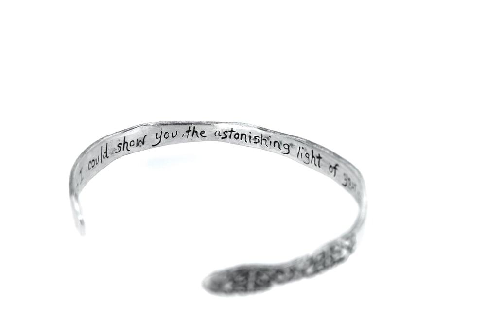 Image of sterling silver Astonishing light Hafiz quote cuff