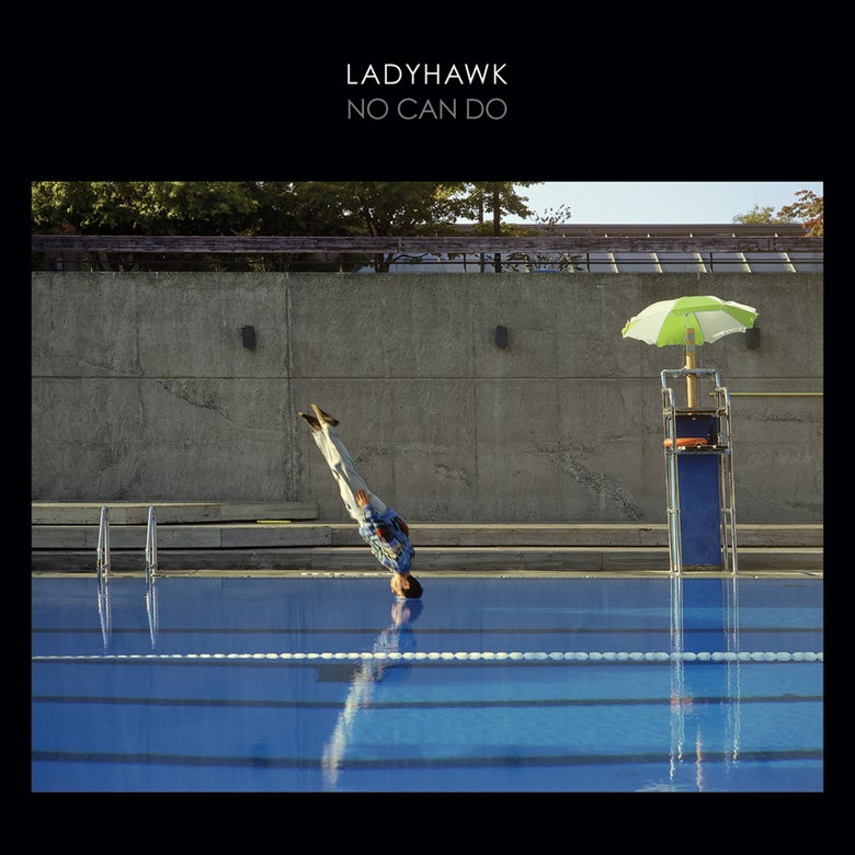 Image of Ladyhawk •No Can Do •LP (with digital download)