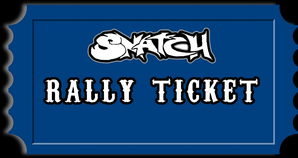 Image of 2019 29th ANNIVERSARY SNATCH RALLY TICKET
