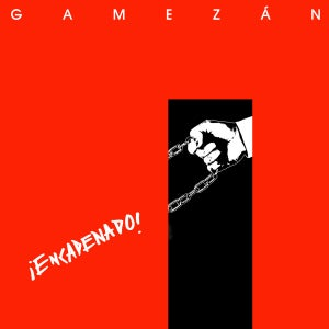Image of Gamezán - Encadenado