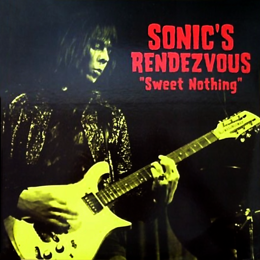 Image of SONIC'S RENDEZVOUS - SWEET NOTHING (LP)