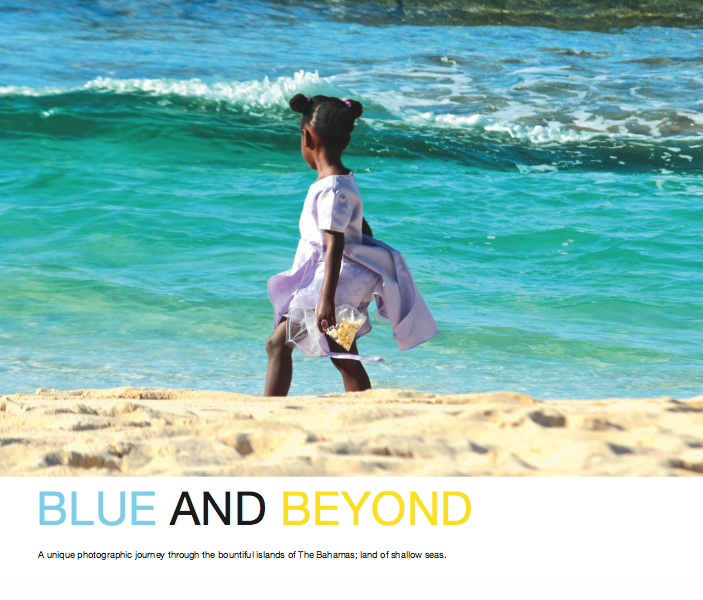 Image of Blue And Beyond - A unique photographic journey through the bountiful Islands of the Bahamas.