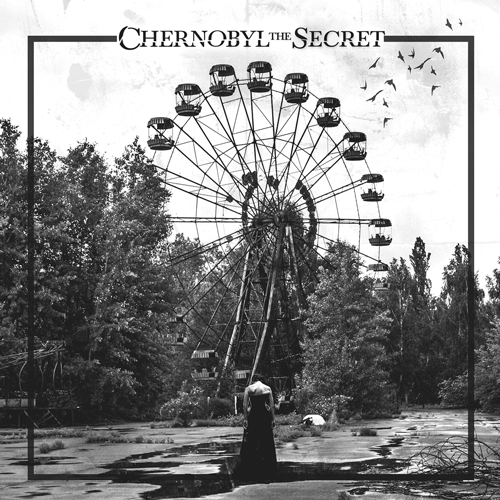 Image of Chernobyl the Secret EP