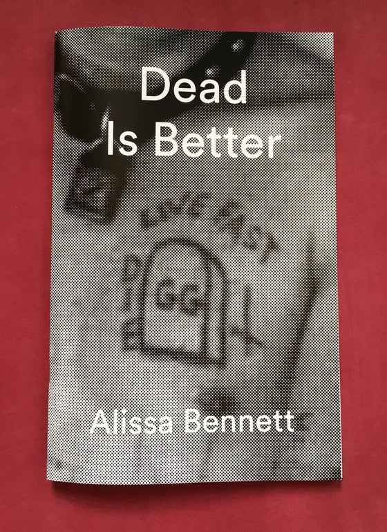 Image of Dead is Better - Alissa Bennett