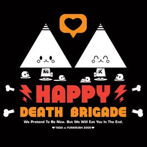 Happy Death Brigade