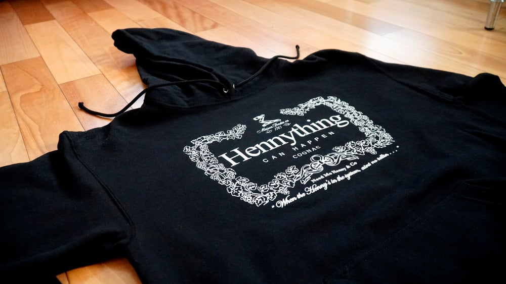 Image of The Original Hennything Hoodie . . .