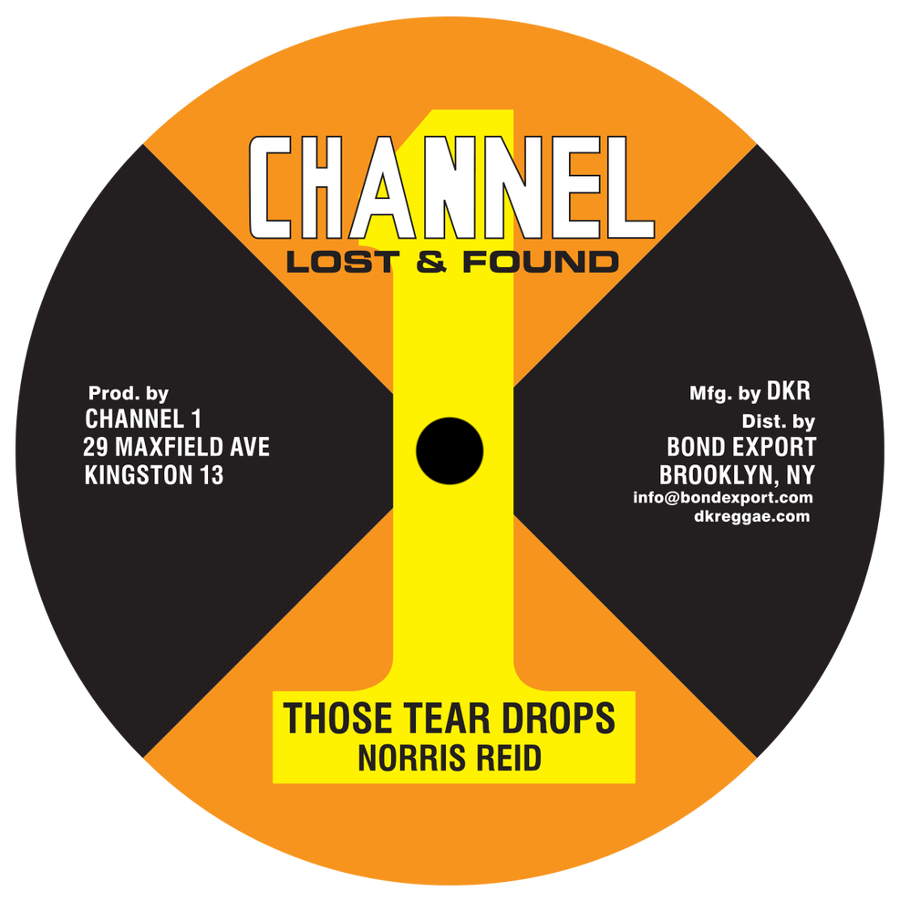 "Image of Norris Reid / Wayne Smith - Those Tear Drops / Frustration / Have No Girl 10"" (Channel 1)"
