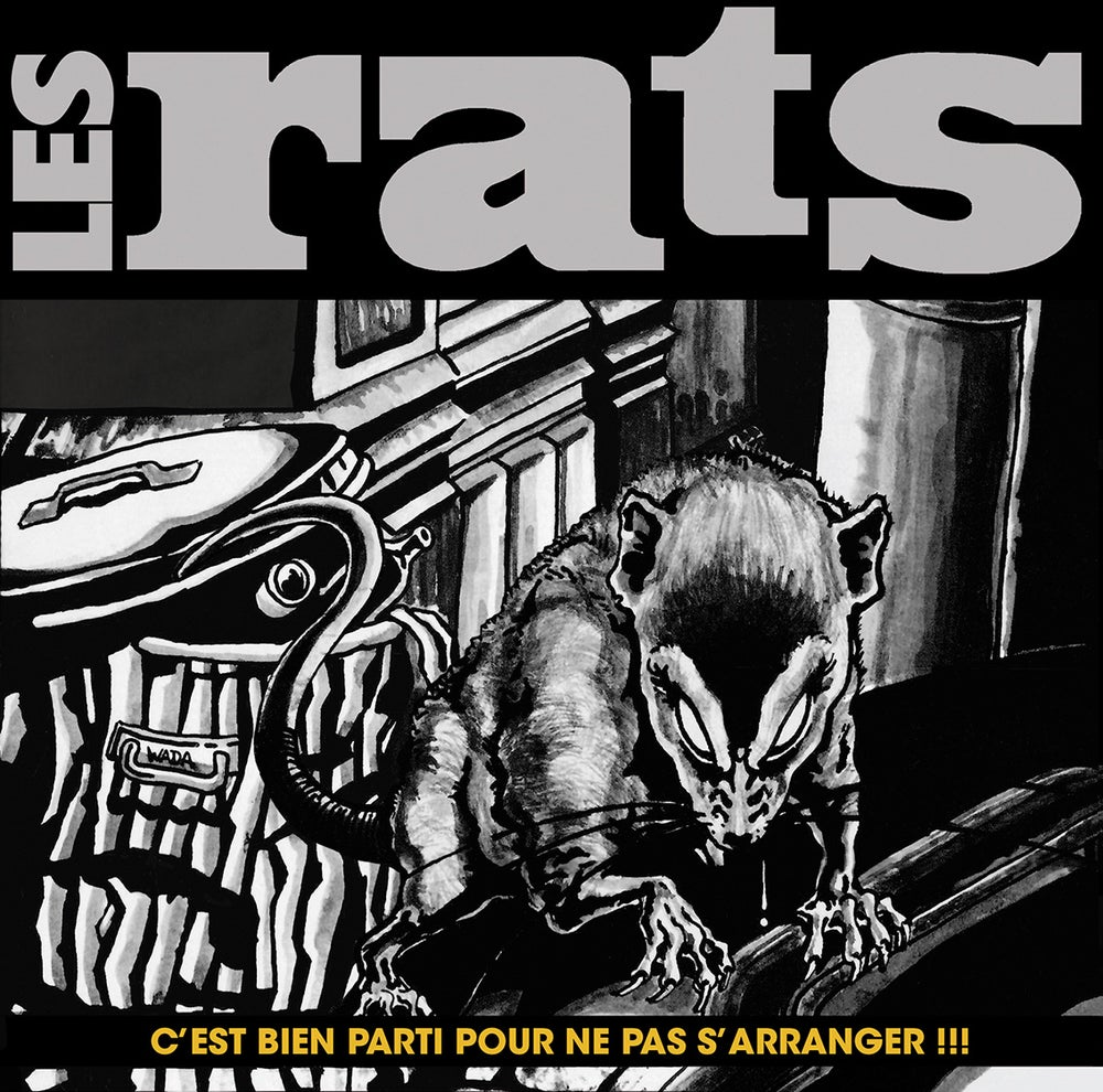 """LES RATS """"C'est Bien Parti Pour Ne Pas S'arranger"""" CD réédition 2016"""