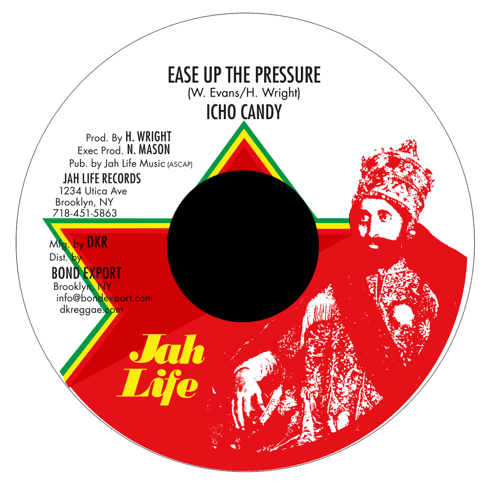 "Image of Icho Candy - Ease Up the Pressure 7"" (Jah Life)"
