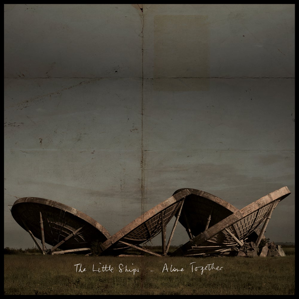 Image of THE LITTLE SHIPS - ALONE TOGETHER (VINYL KM1LP - 2016)
