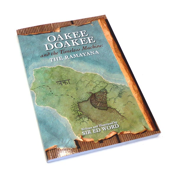 Image of Oakee Doakee and the Timeless Machine: The Ramayana, Sir Ed Word