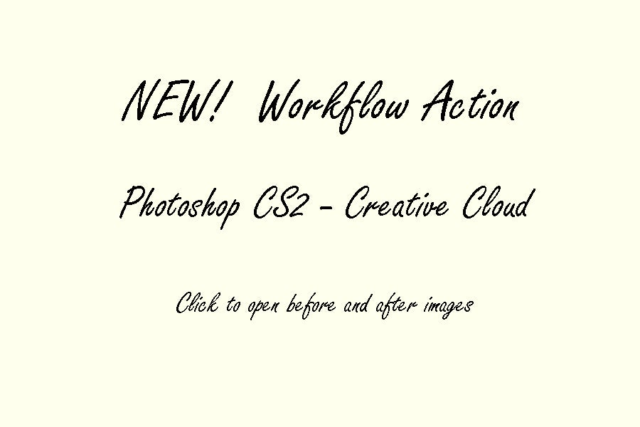 Image of PS CS2-CC : Workflow Action © Son Kissed Photography