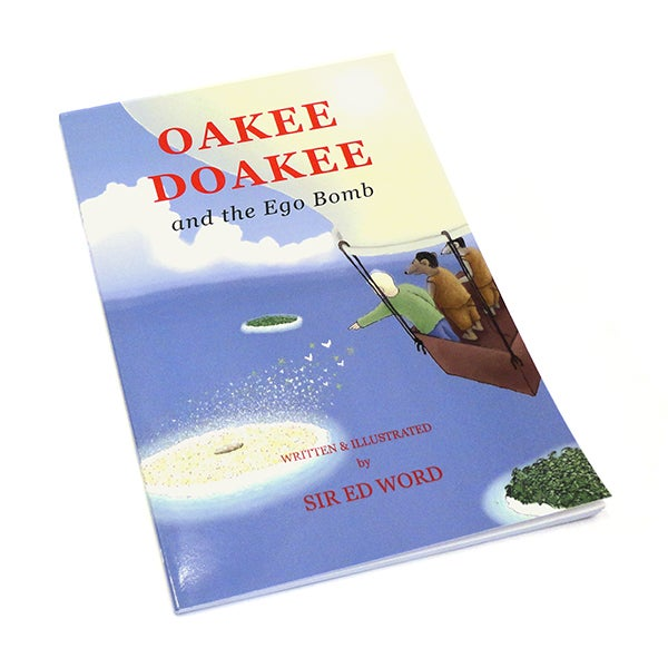 Image of Oakee Doakee and the Ego Bomb, Sir Ed Word