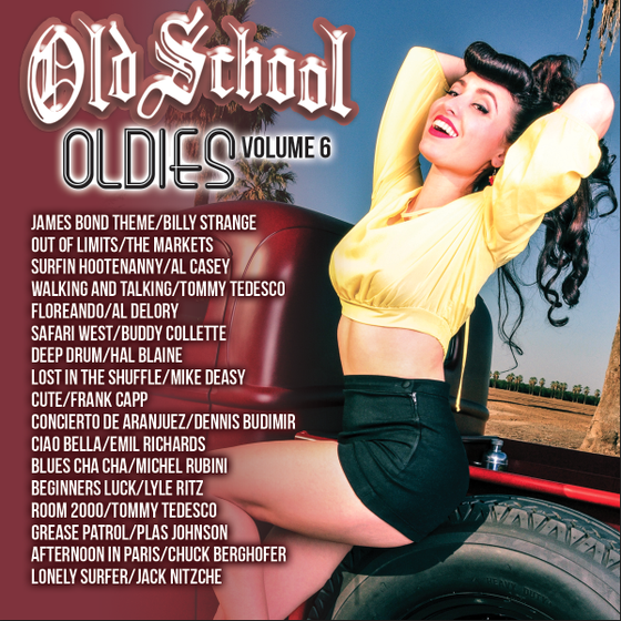 Image of OLD SCHOOL OLDIES VOLUME 6