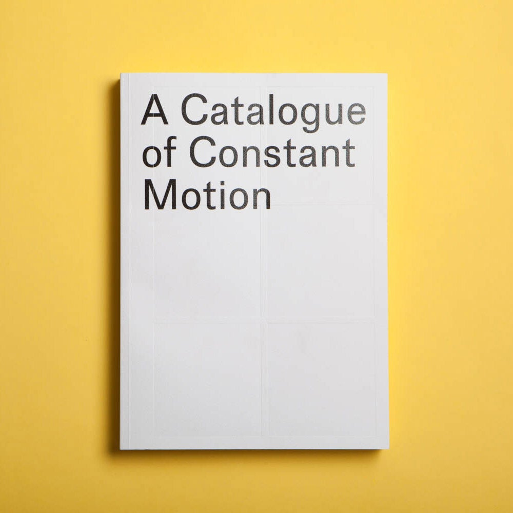 Image of A Catalogue of Constant Motion