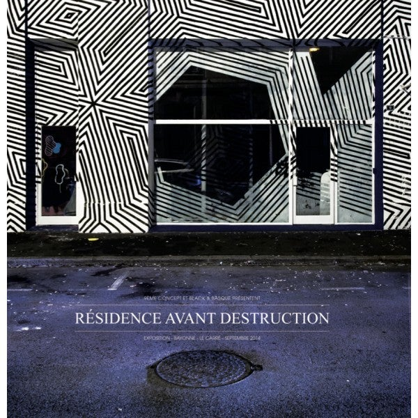 "Image of ""RÉSIDENCE AVANT DESTRUCTION"" 9ÈME CONCEPT & BLACK & BASQUE"