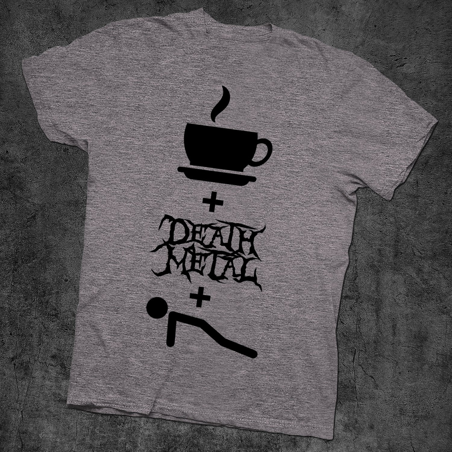 Image of COFFEE DEATH METAL AND PUSH UPS - NEW GRAY