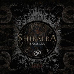 Image of SHIBALBA - Samsara - Digi CD