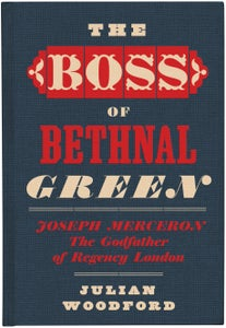 Image of The Boss Of Bethnal Green by Julian Woodford