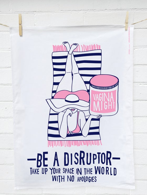 Image of DISRUPTOR VAGINA MIGHT - Tea Towel