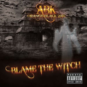 "Image of ABK - Orange Black 2016 Single ""Blame the Witch"