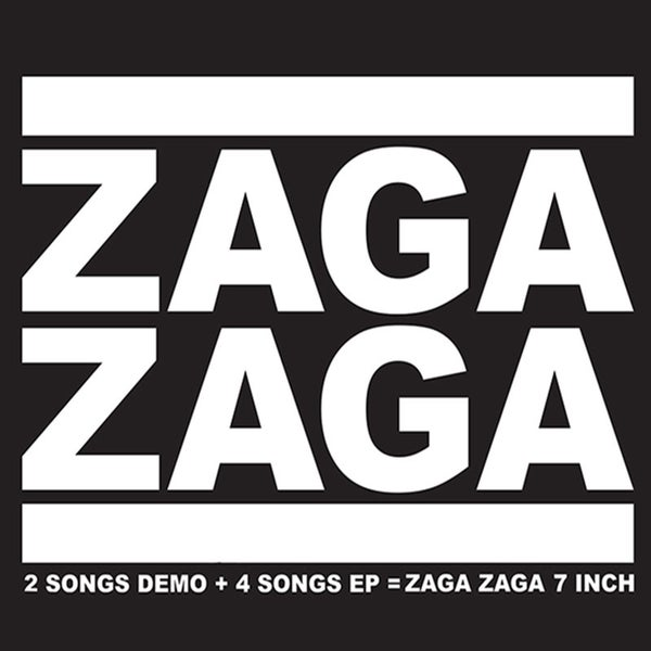 "Image of ZAGA ZAGA -  ""2 Songs Demo + 4 Songs"" EP 7"""